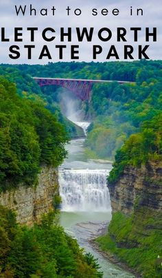 Surrounded by majestic waterfalls and lush green forests there is a rich history that goes along with many things you can do at Letchworth State Park NY. - Travel New York - Ideas of Travel New York Letchworth State Park, Beautiful Places To Visit, Cool Places To Visit, Places To Travel, Travel Destinations, New York Travel, Travel Usa, Alaska Travel, Alaska Cruise