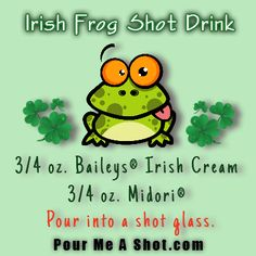 Irish Frog Shot Drink Recipe. Perfect for St Patrick's Day :]
