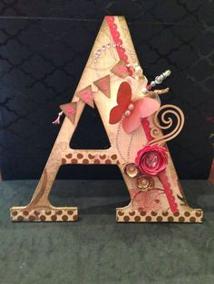 Letter A.A stands for Angie. Fancy Letters, Floral Letters, Diy Letters, Letter A Crafts, Painted Letters, Wood Letters, Decorated Letters, Baby Crafts, Crafts For Kids