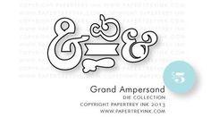 Grand-Ampersand-dies  PTI $5