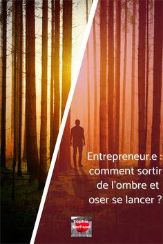 Entrepreneur.e : comment sortir de l'ombre et oser se lancer ? Social Entrepreneurship, Groupes, Mindset, Marketing, Business, Life, Focus Group, Time Management, Entrepreneurship