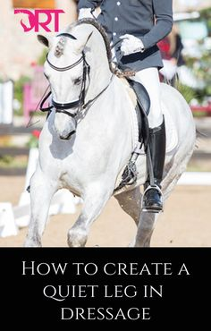 Video exercises showing how to create a more stable quiet leg for dressage