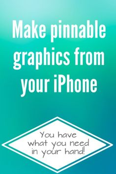 How to Make Your Own Graphics with Your iPhone (or iPod or iPad)