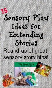 Sensory play ideas for extending stories compiled by growingbookbybook.com