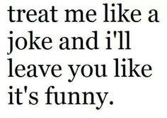Tratame como una broma y te diré lo que es chistoso