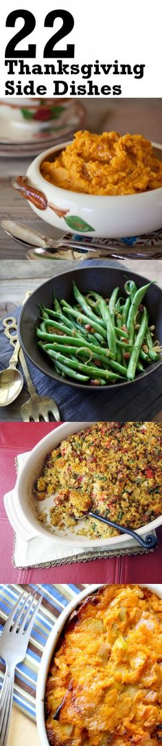 22 Thanksgiving side dishes made with REAL Butter - sweet potatoes, mashed potatoes, stuffing and vegetable dishes.