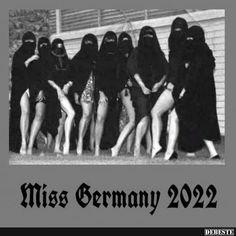 Miss Germany 2022 | Lustige Bilder, Sprüche, Witze, echt lustig