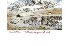Giovanni Pistoia: Giovanni Pistoia, Parole d'acqua e di vento, Tasca...
