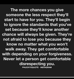 "True, assuming they never really loved in the first place. What do people in like do? When you really love someone, you don't ""give chances""."