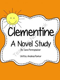 Clementine Novel Unit from Splendid in Second Grade on ...