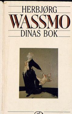 "Herbjørg Wassmo – ""Dinas bok"""
