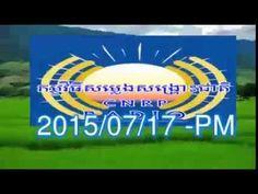 CNRP Khmer,Radio News,17 07 2015,Evening