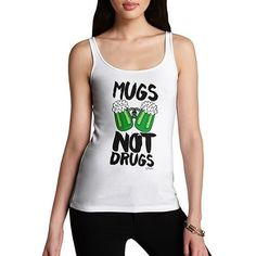 Women's Mugs Not Drugs St Patrick's Day Tank Top