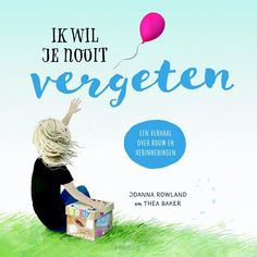 Ik wil je nooit vergeten - 9789026623028 Grief, Children, School, Sports, All Saints Day, Kids, Sport, Sadness, Schools