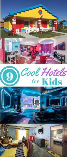 9 Cool Hotels for Kids and where to find them!