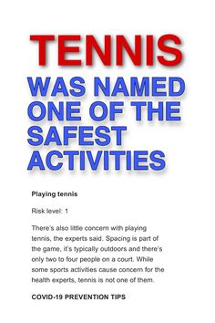 Tennis presents very low risk to spreading