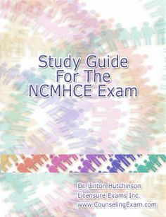 Study Guide for the NCMHCE by Dr. Linton Hutchinson. $76.62.  http://counselingexam.com/ncmhce/product/display/studyguide.php  A comprehensive study guide for the National Clinical Mental Health Counseling Exam (NCMHCE). Sections include:TAKING THE EXAMSECTION 1: HUMAN DIVERSITYSECTION 2: EVALUATION AND ASSESSMENTPART A: MENTAL STATUS EXAMPART B: ASSESSMENTPART C: ABUSIVE AND ADDICTIVE BEHAVIORSSECTION 3: DIAGNOSIS AND TREATMENT ASSESSMENT P...