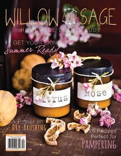The latest issue of Willow and Sage offers herbal tips on getting a good night's sleep and lovely, aromatic concoctions for soaking your sore muscles, plus learn how to create a spa in a jar. Find the latest soap scrubs, sweet tub teas, and more in the new Willow and Sage.