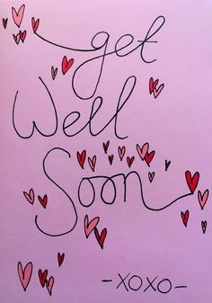 get well soon xoxo // handlettering