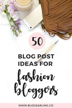 Fashion Blog Post Ideas
