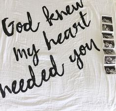 God knew my heart needed you swaddle blanket. Such beautiful words that will bless families of adoption, miscarriage, rainbow babies and more.