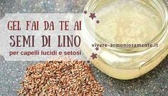 Linseed gel gives shiny, soft and silky hair .- Il gel ai semi di lino regala capelli lucidi, morbidi e setosi. Per lucidare i c… Linseed gel gives shiny, soft and silky hair. To polish the hair you can prepare the linseed gel at home. It takes 30 gr. Face Care, Skin Care, Facial Cleansers, Diy Spa, Silky Hair, Beauty Recipe, Natural Medicine, Diy Beauty, Health And Wellness