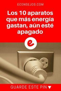 Ahorrar energia | Los 10 aparatos que más energía gastan, aún esté apagado | Después de esta información, usted ahorrará en su cuenta de luz. Además, un video que nos enseña 3 trucos para disminuir su consumo de electricidad. Lea y sepa todo aquí!