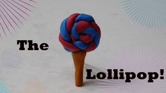 How to make a Lollipop with clay!!