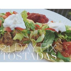 21 Day Fix approved tostadas!!
