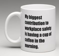 WORKPLACE SAFETY Office Coffee Mug Tea Cup Funny Gag Silly Co-Worker Gift
