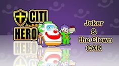 "Citi Heroes EP07 ""Joker & The Clown Car""@""Mr.Wheeler&Friends"" CARtoons - YouTube"