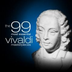 The 99 Most Essential Vivaldi Masterpieces Various artists | Format: MP3 Music, http://www.amazon.com/dp/B002POQ2UQ/ref=cm_sw_r_pi_dp_rJYDqb0H63G34
