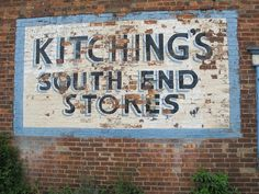 Ghost sign for Kitching's South End Stores, South End, Thorne. This ...