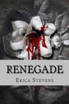 Renegade....4****stars reviewed by Romance Novel Junkies/Lady Raven Rave!
