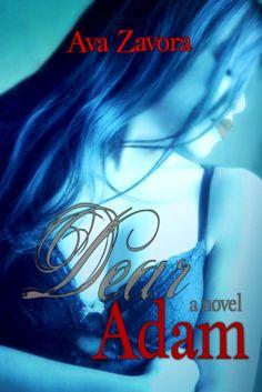 Dear Adam by Ava Zavora, contemporary romance novel about an online love affair. Ever fall in love sight unseen? #ebook #Twitter #romance #bookboyfriend