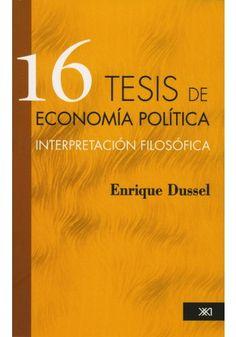 16 TESIS DE ECONOMIA POLITICA: INTERPRETACION FILOSOFICA