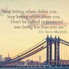 Stop letting others define you...