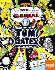 TOM GATES UNA SUERTE UN POQUITO GENIAL Libro divertidísimo