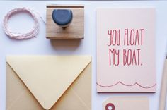 Say it sweetly and simply with the You Float My Boat Card ($3).
