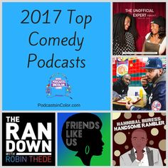 2017 Top Comedy Podcasts #Top2017Podcasts  http://podcastsincolor.com/podsincolornews/2017comedy