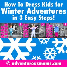 How to Dress Kids for Winter Adventures in 3 Easy Steps!