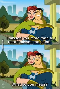 Drawn Together had some clever lines.