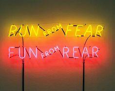"AH HOLE AH HOLE: ""Run from Fear, Fun from Rear,"" Bruce Nauman, 1972"