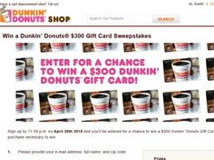 Win a Dunkin' Donuts $300 Gift Card Sweepstakes
