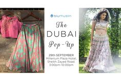 The Dubai Pop-up by BluMuslin is on 29th September at Millennium Plaza Hotel Dubai, Sheikh Zayed Road. 3:00pm-10:00pm . FIRST 20 WALK-INS TO GET 20% OFF! PRICES STARTING FROM AED 200 ONLY!!!