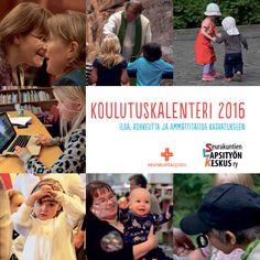 Koulutuskalenteri 2016 - Seurakuntien Lapsityön Keskus Oy