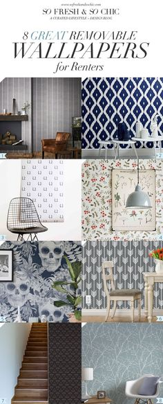 So Fresh & So Chic // 8 Great Removable Wallpaper for Renters #temporarywallpaper #renters #decor