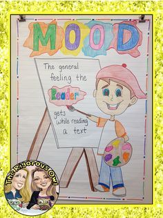 Mood Anchor Chart! Check out our blog post on Teaching Mood in Literature! www.rigorousowl.com and get great ideas!