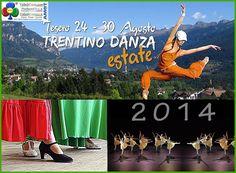 """""""Trentino Danza Estate 2014″ Valle di Fiemme 24 – 30 agosto"""
