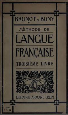 Brunot et Bony, Méthode de langue française - Troisième Livre